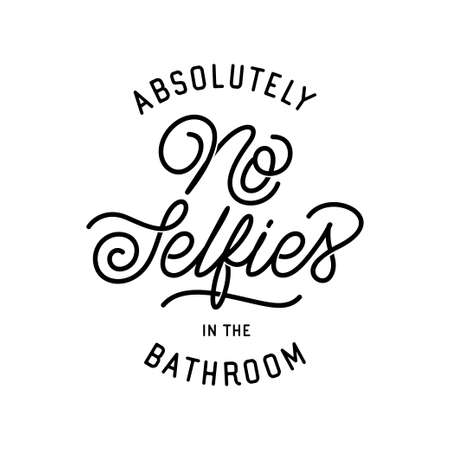 No selfies in the bathroom poster. Vector illustration. Ilustração
