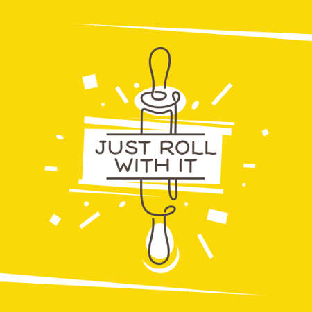 Just roll with it kitchen monoline style poster. Vector illustration.