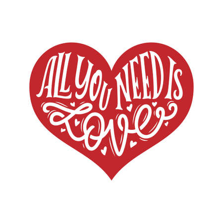 All you need is love handwritten typography. Vector illustration.