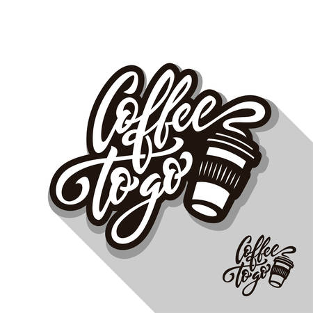 Coffee to go typography lettering. Vector illustration.