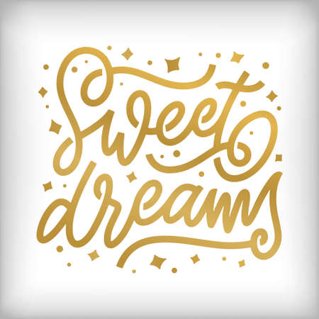 Sweet dreams hand drawn typography. Vector vintage illustration.