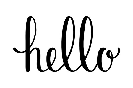 Hello quote. Hand drawn lettering. Calligraphic simple text. Vector illustration, isolated on white background. Illustration