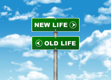new day: Crossroads road sign  Pointer to the right NEW LIFE, but OLD LIFE left  Choice concept