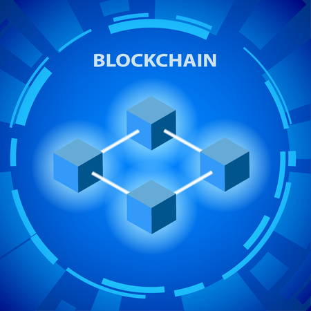 Blockchain concept. Constructed according to certain rules, a continuous series of blocks containing information. Global cryptography in the business financial world. Illustration vector