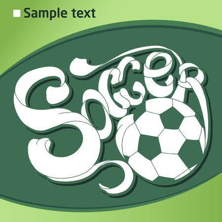 be the identity: Soccer Hand lettering label in green and white colors. Can be used for design, presentations, brochures, sports equipment, corporate identity, sales