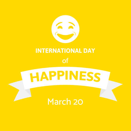 International Day of Happiness vector illustration with smiley face on yellow background. Illustration