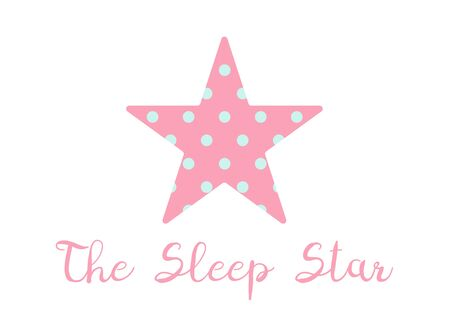 T shirt, pajama, sleepwear print template. Pink star shape with polka dot inside and text - The Sleep Star. Sign on white isolated background. Flat vector illustration