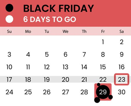 Black friday banner as calendar with countdown - 6 days to go. Waiting for 2019 black friday. Count how days left. Vector illustration