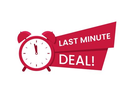 Red last minute deal symbol. Promo with clock and banner. Last chance to buy concept. Sale banner, poster. Flat vector illustration. Vector Illustration