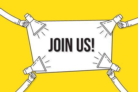 Megaphones with join us banner. Recruitment, hiring design concept. Speech bubble on yellow background. Hand holding loudspeaker. Join the team message. Flat vector illustration Ilustração