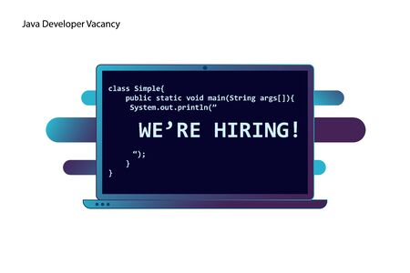 Java developer vacancy banner. Laptop with computer code and printed words - we are hiring. Applicable as software developer vacancy banner. Flat vector illustration Иллюстрация