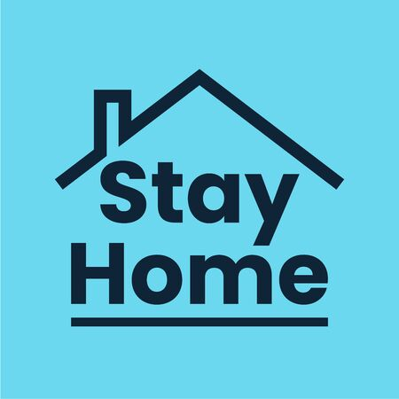 Stay at home slogan with line house. Protection campaign or measure from coronavirus. Stay home quote text, hash tag or hashtag. Self isolation appeal. Coronavirus protection  .