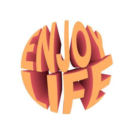 Enjoy life quote. Retro style design typography.