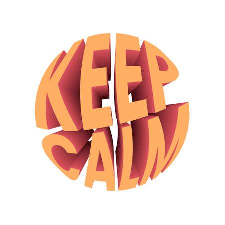Keep calm quote. Retro style design typography.