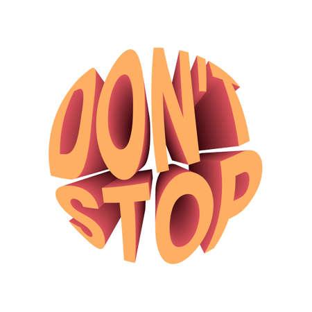 Dont stop quote. Retro style design typography. Illusztráció