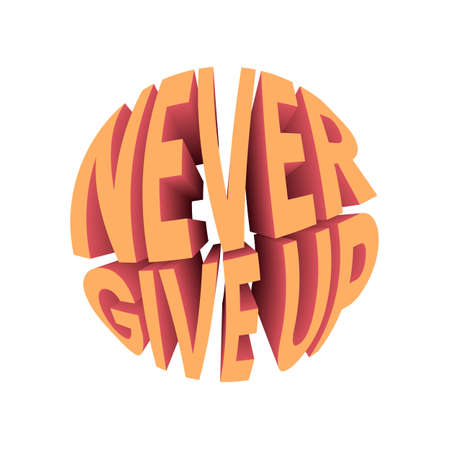 Never give up quote. Retro style design typography.