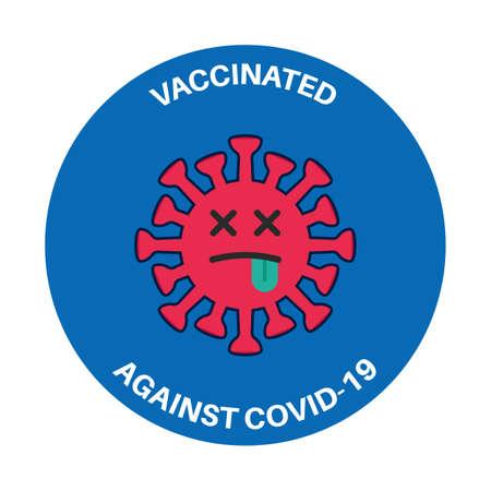 Funny vaccination badge or sticker. Emoticon virus
