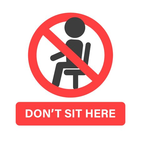 Please Do not sit here. Prohibition sign attached to a chair To prevent people sitting.