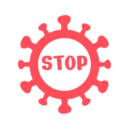 Sign beware of virus hazards. Signs prohibiting the coronavirus. Concept of stopping the transmission of germs