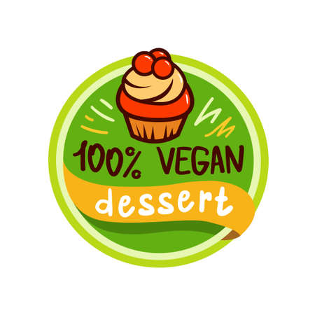 Vector round vegan desert logo or sign. Raw, healthy food badge, tag for cafe, restaurants, packaging. Hand drawn lettering 100 Vegan desert. Organic design template.