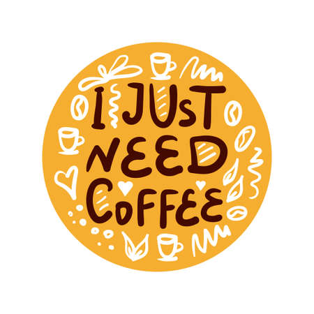 Coffee related illustration with quotes. Graphic design lifestyle lettering. Coffee makes everything better. Иллюстрация