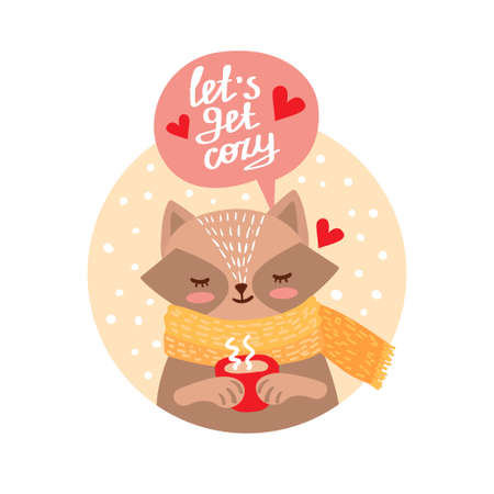 Cute raccoon hand drawn cartoon character. Lets get cozy lettering. Funny woodland animal in scarf holding cup. Christmas winter holidays clipart. Greeting card, poster design