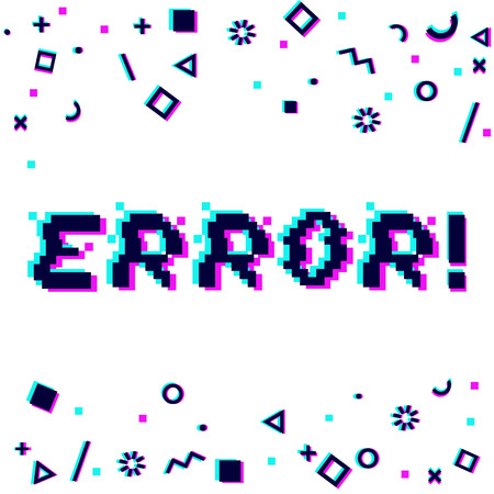 Vector error phrase in pixel art style with glitch effect. Three color half-shifted letters. Ocassional pixels and geometric style decor elements. Gaming concept