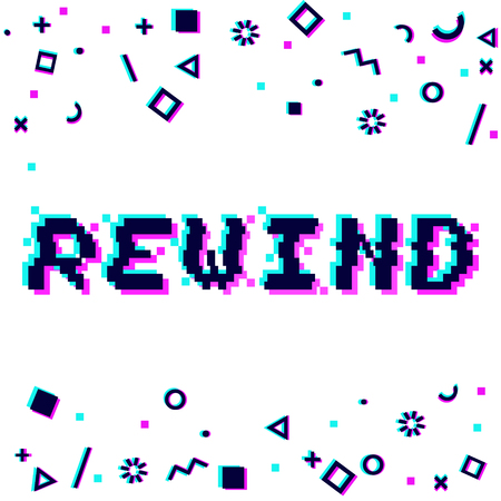 Vector rewind phrase in pixel art tyle with glitch effect. Three color half-shifted letters. Ocassional pixels and geometric style decor elements. Gaming concept