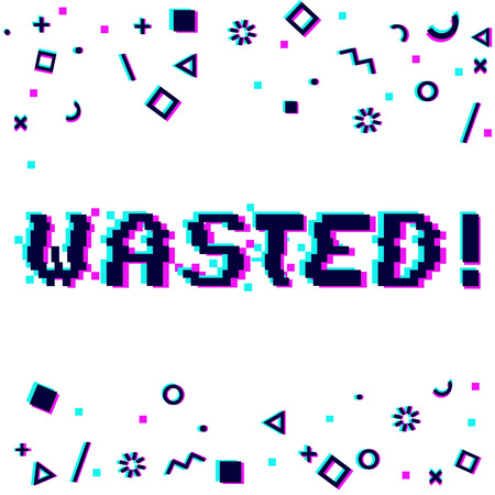 Vector wasted phrase in pixel art style with glitch VHS effect. Three color half-shifted letters. Ocassional pixels around. Geometrical trendy decor. White background
