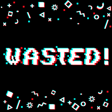 Vector wasted phrase in pixel art style with glitch effect. Three color half-shifted letters. Ocassional pixels around. Geometrical trendy decor. Black background Иллюстрация