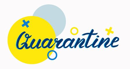 Lettering quarantine. The illustration is isolated on a white background. Can be used for banners and web.