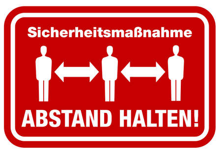 sign with text Sicherheitshinweis ABSTAND HALTEN, German for safety precaution keep distance, corona virus pandemic precaution vector illustration Vektorgrafik