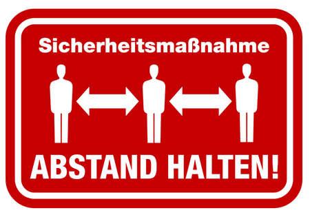 sign with text Sicherheitshinweis ABSTAND HALTEN, German for safety precaution keep distance, corona virus pandemic precaution vector illustration