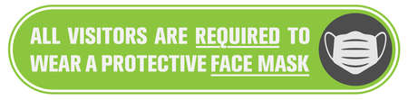wide sticker or banner with text ALL VISITORS ARE REQUIRED TO WEAR PROTECTIVE FACE MASK and mask icon, covid-19 safety measure information sign