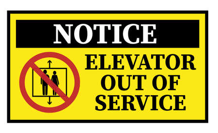 yellow ELEVATOR OUT OF SERVICE sign with warning symbol vector illustration