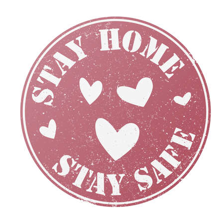 grungy round STAY HOME, STAY SAFE stamp or badge with hearts vector illustration