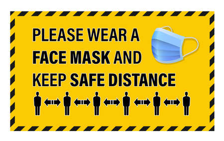 Covid-19 coronavirus warning sign, wear face mask and keep safe distance, vector illustration