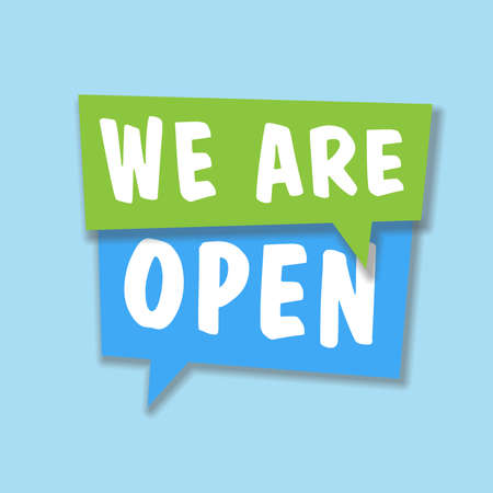 text WE ARE OPEN in speech bubbles against blue background, business sign vector illustration