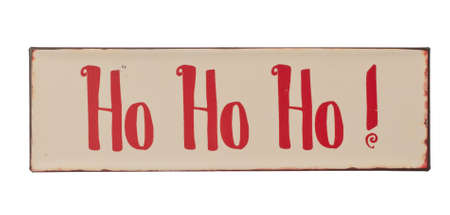 Christmas Ho ho ho sign vintage style isolated on white background photo