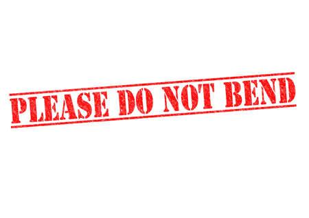 sich b�cken: Sie d�rfen nicht verbogen Stempel auf einem wei�en Hintergrund.