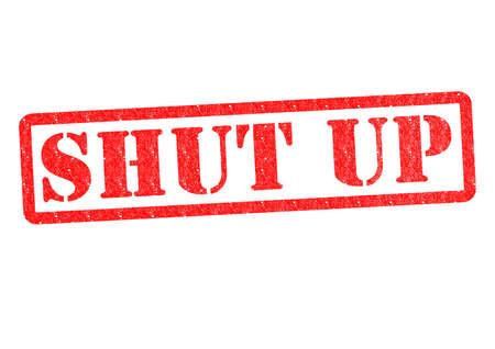 disagreed: SHUT UP rubber stamp over a white background. Stock Photo