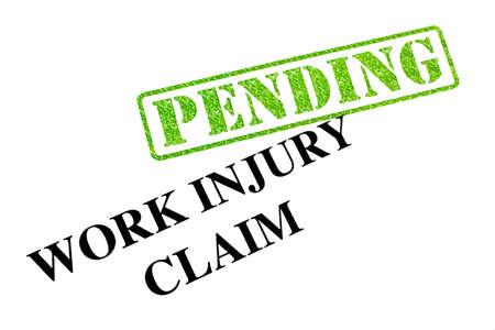 Work Injury Claim is PENDING. Stock Photo - 19067024