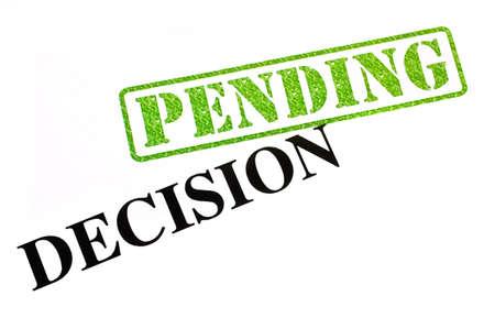 Decision is PENDING. Stock Photo - 19067065