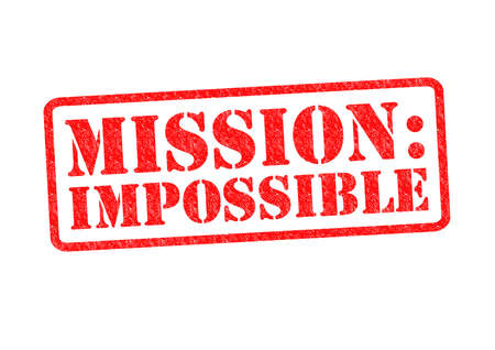against all odds: MISSION: IMPOSSIBLE Rubber Stamp over a white background. Stock Photo