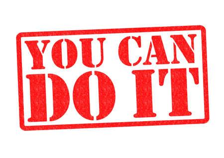 perseverar: USTED PUEDE HACERLO sello de goma sobre un fondo blanco.