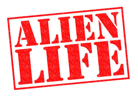 ufo conspiracy theory: ALIEN LIFE red Rubber Stamp over a white background.