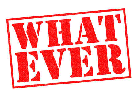 whatever: WHATEVER red Rubber Stamp over a white background.