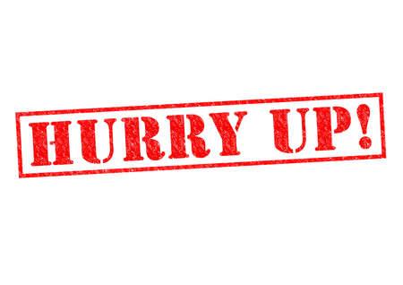 hurry up: Sbrigare! rosso Timbro di gomma su uno sfondo bianco. Archivio Fotografico