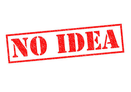 no idea: NO IDEA red Rubber Stamp over a white background.