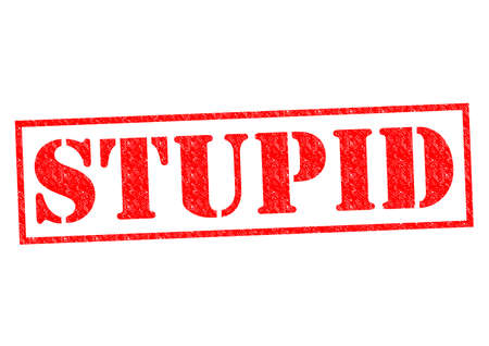 unintelligent: STUPID red Rubber Stamp over a white background.